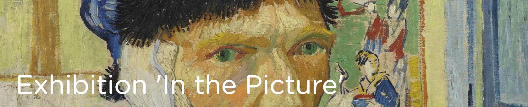 Temporary exhibition at the Van Gogh Museum: 'In the Picture'