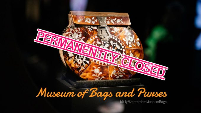 Museum of Bags and Purses is permanently closed