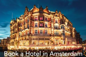Where to Stay in Amsterdam — Hotel Guide